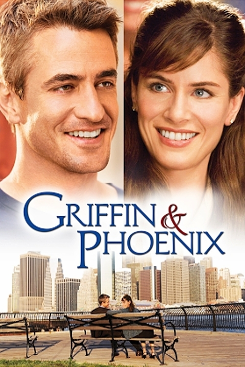"Poster for the movie ""Griffin & Phoenix"""