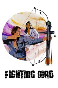 "Poster for the movie ""Fighting Mad"""
