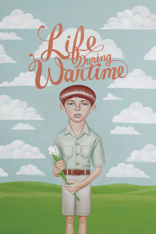 "Poster for the movie ""Life During Wartime"""