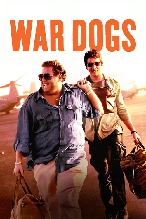 """Poster for the movie """"War Dogs"""""""
