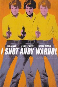 "Poster for the movie ""I Shot Andy Warhol"""