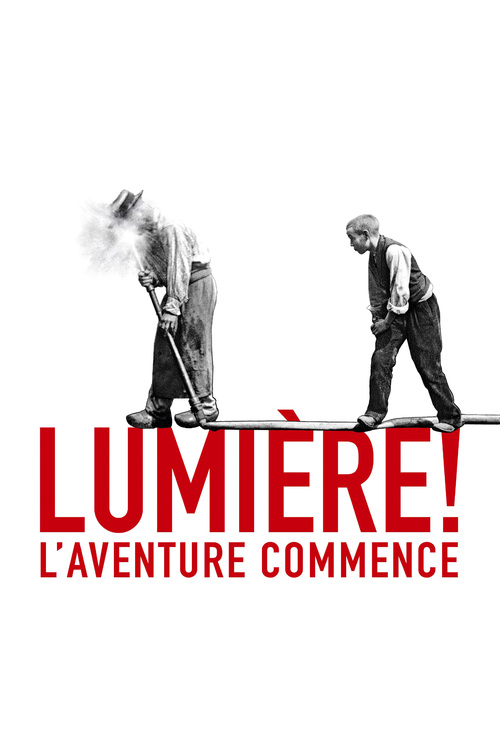 "Poster for the movie ""Lumière ! L'aventure commence"""