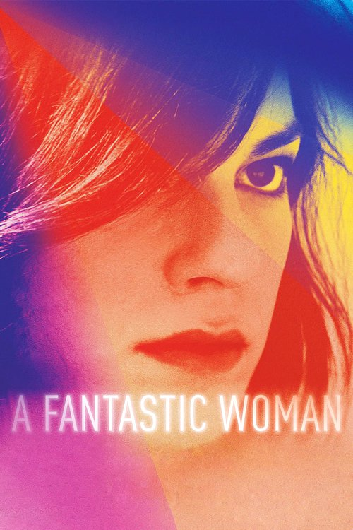 """Poster for the movie """"A Fantastic Woman"""""""