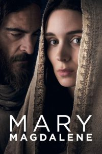 """Poster for the movie """"Mary Magdalene"""""""