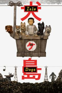 """Poster for the movie """"Isle of Dogs"""""""