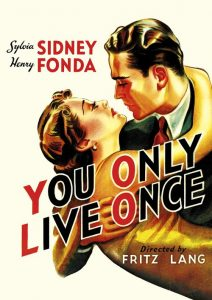 "Poster for the movie ""You Only Live Once"""