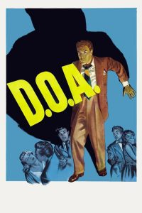 "Poster for the movie ""D.O.A."""