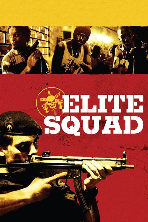 "Poster for the movie ""Elite Squad"""