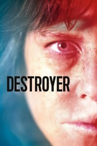 "Poster for the movie ""Destroyer"""