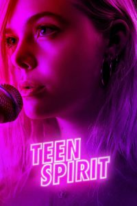 """Poster for the movie """"Teen Spirit"""""""