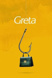 "Poster for the movie ""Greta"""