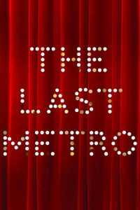 "Poster for the movie ""The Last Metro"""