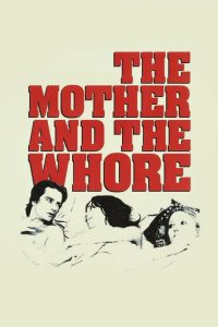 """Poster for the movie """"The Mother and the Whore"""""""