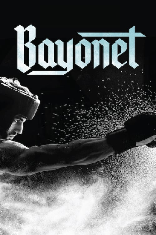 "Poster for the movie ""Bayonet"""