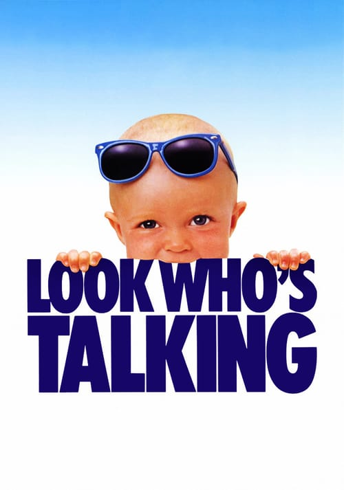 """Poster for the movie """"Look Who's Talking"""""""