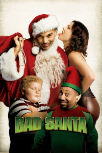 """Poster for the movie """"Bad Santa"""""""