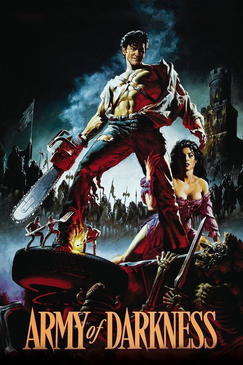 """Poster for the movie """"Army of Darkness"""""""