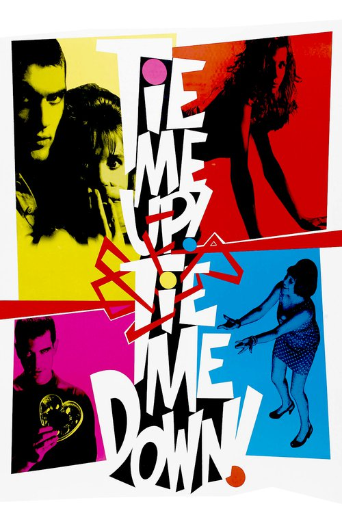 """Poster for the movie """"Tie Me Up! Tie Me Down!"""""""