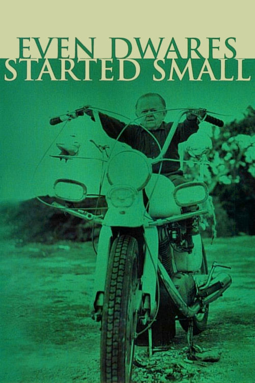"""Poster for the movie """"Even Dwarfs Started Small"""""""