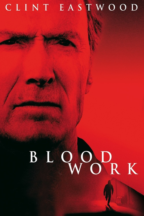 """Poster for the movie """"Blood Work"""""""