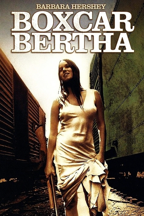 """Poster for the movie """"Boxcar Bertha"""""""