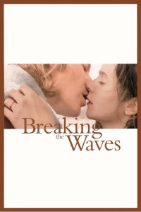 """Poster for the movie """"Breaking the Waves"""""""