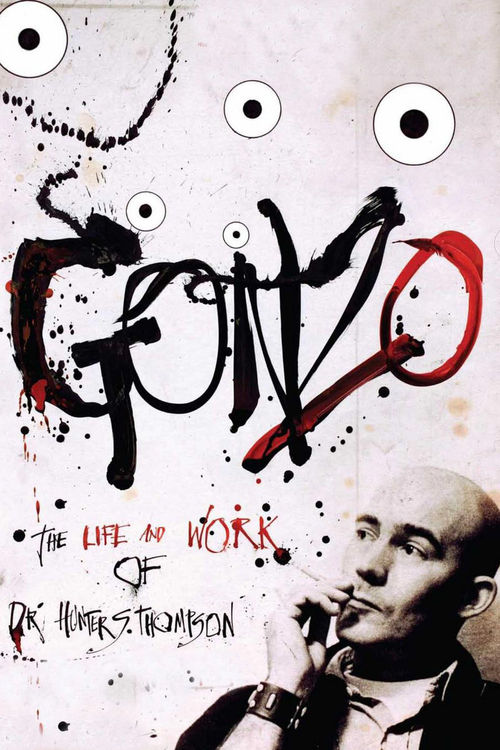 """Poster for the movie """"Gonzo: The Life and Work of Dr. Hunter S. Thompson"""""""