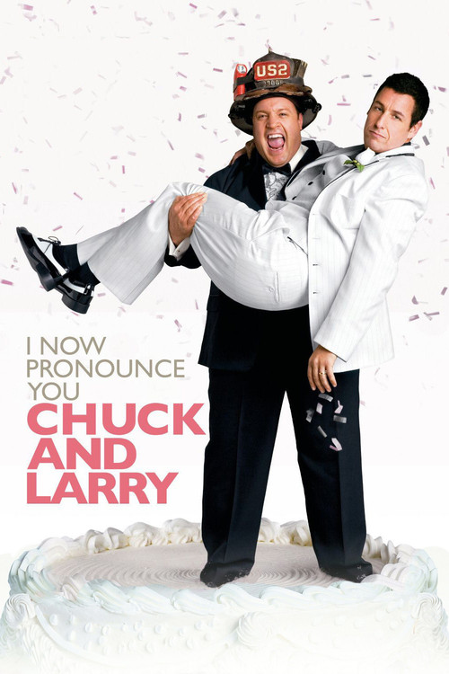 """Poster for the movie """"I Now Pronounce You Chuck & Larry"""""""