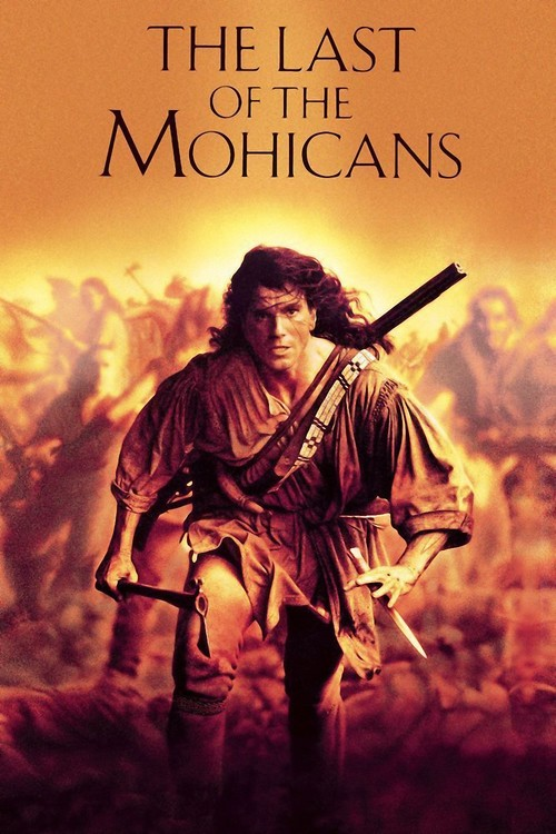 """Poster for the movie """"The Last of the Mohicans"""""""