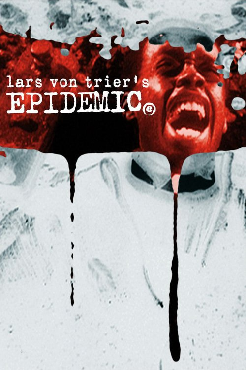 """Poster for the movie """"Epidemic"""""""