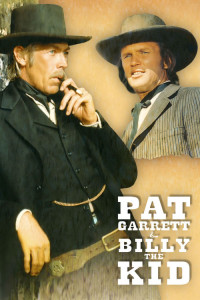 "Poster for the movie ""Pat Garrett & Billy the Kid"""