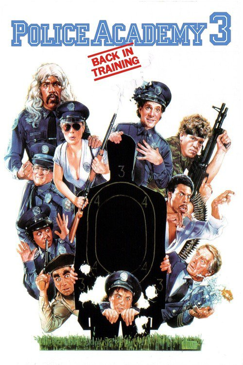 """Poster for the movie """"Police Academy 3: Back in Training"""""""