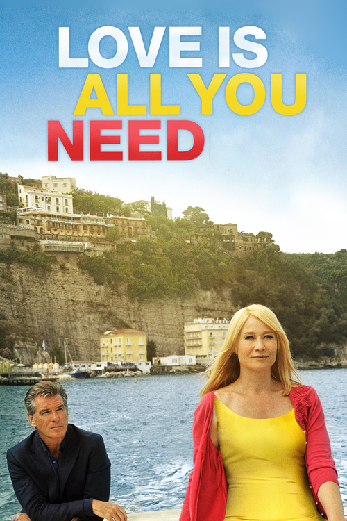"""Poster for the movie """"Love is All You Need"""""""