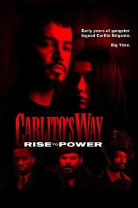 """Poster for the movie """"Carlito's Way: Rise to Power"""""""