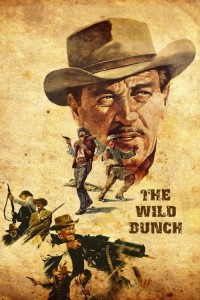 """Poster for the movie """"The Wild Bunch"""""""