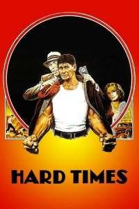 """Poster for the movie """"Hard Times"""""""