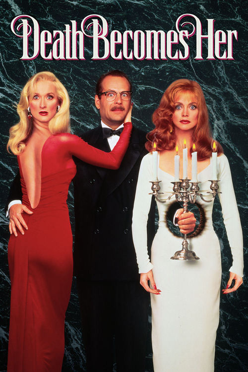 """Poster for the movie """"Death Becomes Her"""""""
