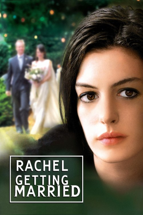 """Poster for the movie """"Rachel Getting Married"""""""