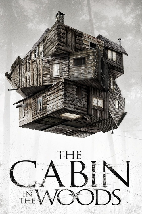 """Poster for the movie """"The Cabin in the Woods"""""""