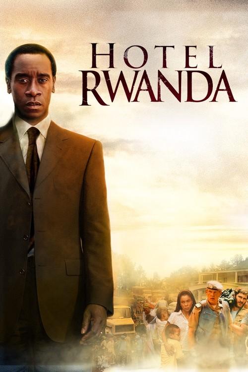"Poster for the movie ""Hotel Rwanda"""