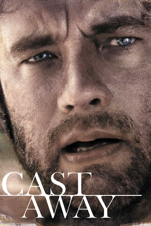 """Poster for the movie """"Cast Away"""""""