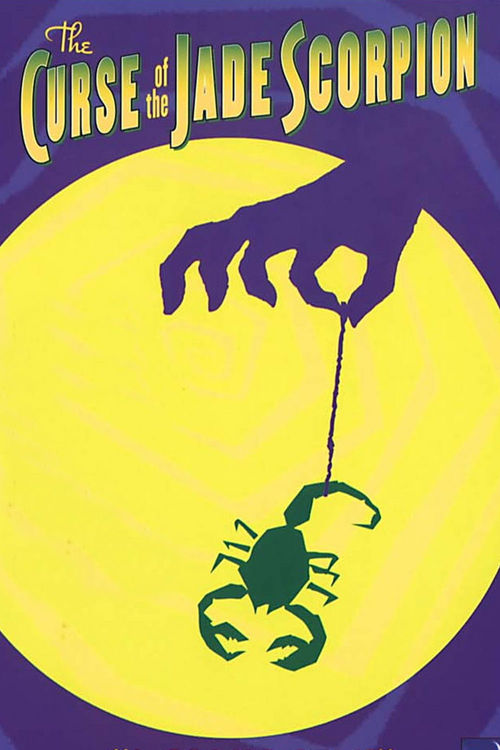 """Poster for the movie """"The Curse of the Jade Scorpion"""""""