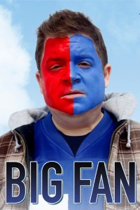 """Poster for the movie """"Big Fan"""""""