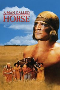 """Poster for the movie """"A Man Called Horse"""""""