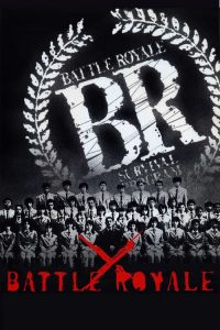 """Poster for the movie """"Battle Royale"""""""